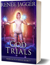 God Trials: Were Witch Series Book 7