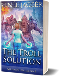 The Troll Solution: Were Witch Series Book 8