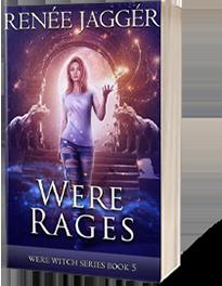 Were Rages: Were Witch Series Book 5